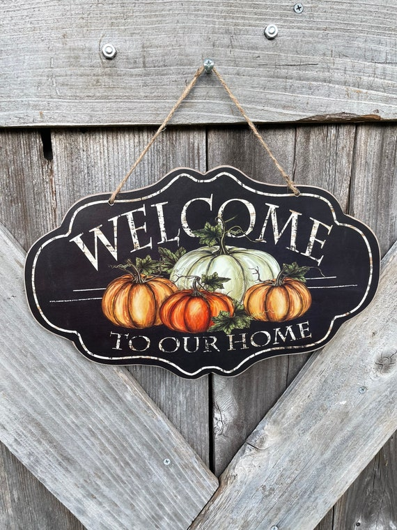 WELCOME to our HOME FALL wooden sign, pumpkin fall sign, black and orange fall sign