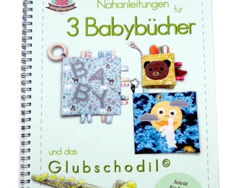 Sewing book 3 baby books and the Glubschodil, sewing instructions for sewing beginners, step by step photos - stencils 1:1 directly for cutting