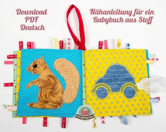 German tutorial (link for English tutorial ) First Baby Softbook made of fabric to play, touch and feel