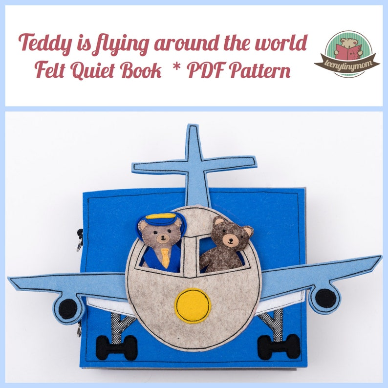 Teddys first flight Quiet book English Tutorials for 10 pages  image 0