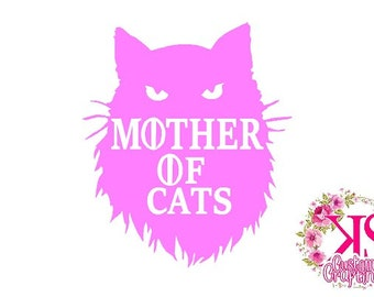 Mother of cats, mother of cats decal, cute decal, cup decal, cat decal, GOT decal, game of thrones decal, game of thrones, mom of cats