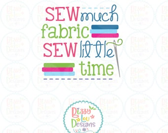 sewing SVG, DXF, EPS cut file seamstress svg sewing cut file embroidery svg thread svg sew much fabric sew little time svg