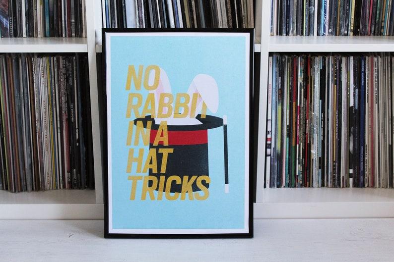 No Rabbit In A Hat Tricks // Art Print // A3 // Jurassic 5 // image 0