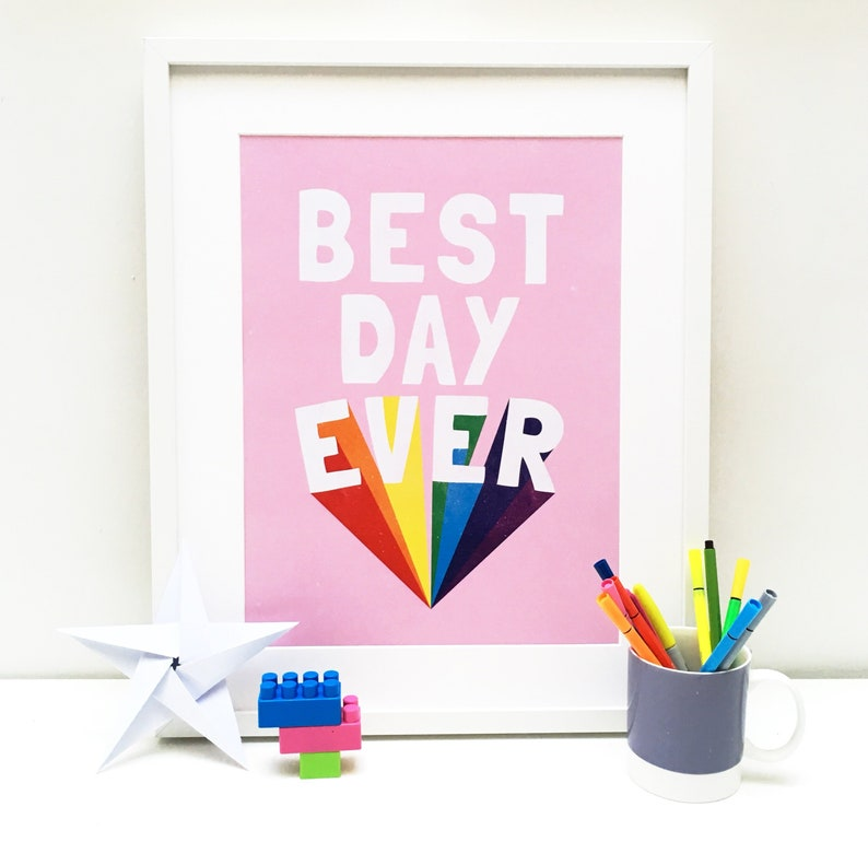 BEST DAY EVER // Pink Rainbow // Original Art Print // A3 // image 0