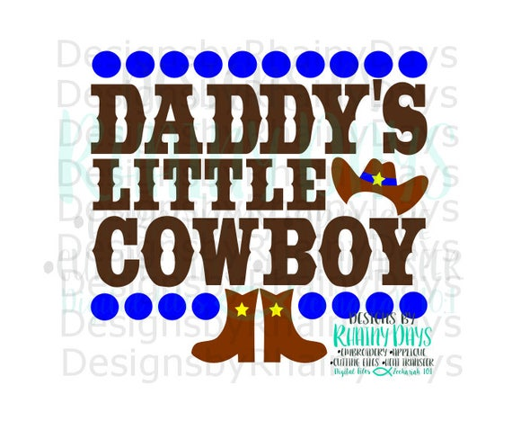 Buy 3 Get 1 Free Daddy S Little Cowboy Cutting File Svg Etsy