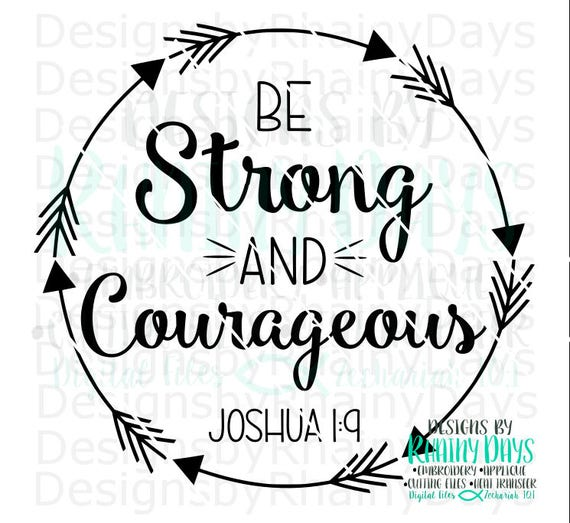 buy 3 get 1 free be strong and courageous joshua 1 9 cutting etsy