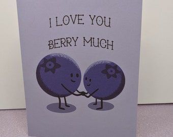 I love you Berry much Blueberry Card