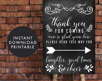 Printable Chalkboard Wedding Sign | Thank you for coming we're so glad you're here this way for laughter, great times & cheer - A2 Size
