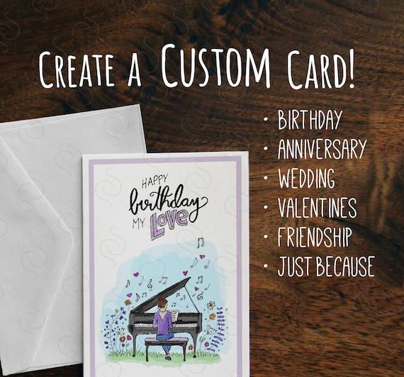 Create A Custom Card Custom Birthday Card Custom Etsy