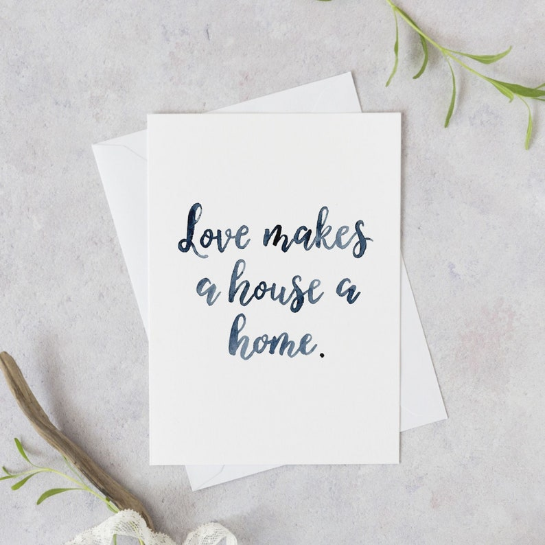 Love makes a house a home card New home greeting card image 0