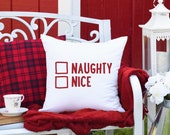 Naughty or Nice Christmas Pillow Cover, Farmhouse Christmas, Funny Christmas Decor, Christmas Cushion Cover 20x20 white pillow cover