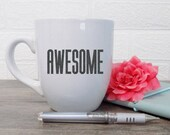 Awesome, Sarcastic mug, A...