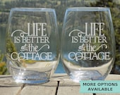 Life is Better at the Cottage Etched wine glasses, Country home decor, Cottage Decor Drinking Glasses, Cottage Gifts Kitchen Decor,