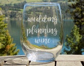Wedding Planning Wine Glass, Bride to be Gift, Engagement Gift, Bride Gift, Bridal Shower Gift, Bride Wine Glass,  Wedding planner gift