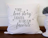Cotton Anniversary Gift for Wife, 2nd Anniversary Gift, Every Love Story is Beautiful But Ours is My Favorite 20x20 Pillow Cover, Wedding