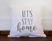 Lets Stay Home Pillow Covers 20x20, Farmhouse Decor Rustic Country, Couch Pillows, Decorative Pillows for Couch, Guest Room, Bedroom Decor