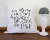 As for Me and My House We will Serve the Lord 20 x 20 Throw Pillow Cover, Guest Bedroom Decor, Christian Gifts for Women,