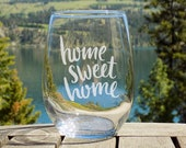 Home Sweet Home Stemless ...