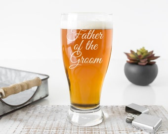 father of the groom beer glass, father of the bride beer glass, father of the bride glass, father of the groom glass, wedding party gifts,