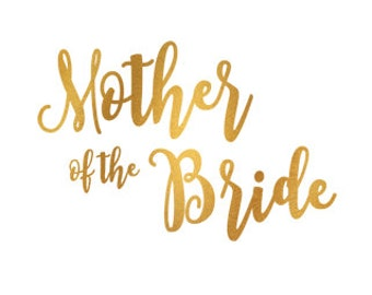 mother of the bride gold foil clip art svg dxf file instant download silhouette cameo cricut digital scrapbooking commercial use
