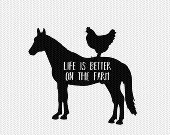 life is better on the farm svg dxf file instant download stencil silhouette cameo cricut download clip art animals commercial use
