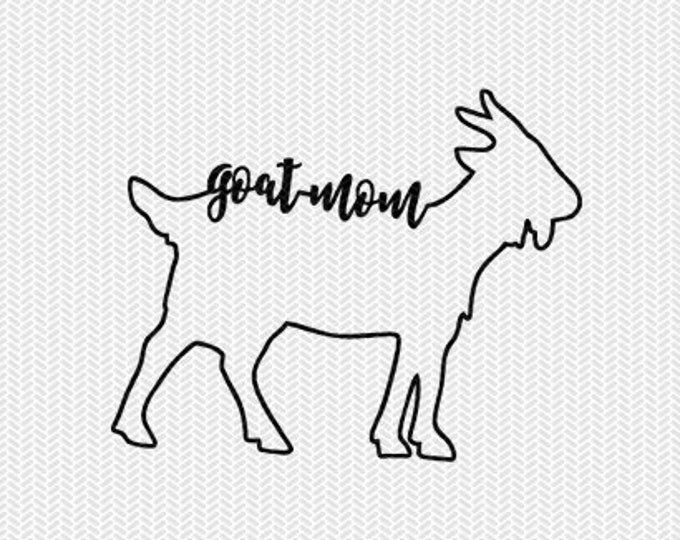 goat mom svg dxf file instant download stencil silhouette cameo cricut downloads cut file clip art commercial use