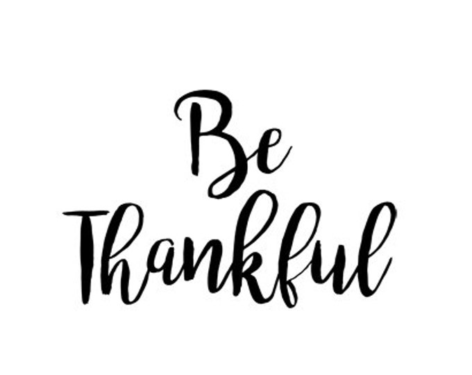 be thankful thanksgiving svg dxf file instant download silhouette cameo cricut downloads clip art commercial use