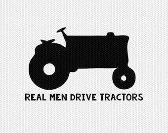 real men drive tractors svg dxf file instant download stencil silhouette cameo cricut clip art animals commercial use