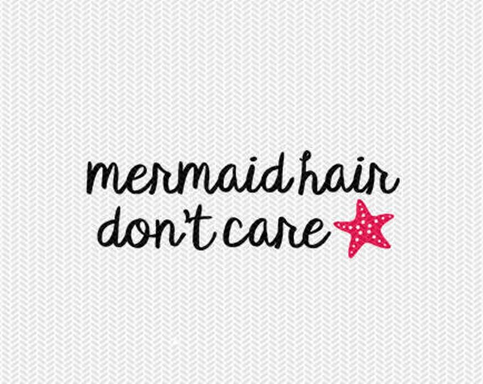 mermaid hair dont care svg dxf file instant download silhouette cameo cricut clip art commercial use