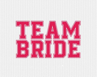 team bride svg dxf file instant download silhouette cameo cricut downloads clip art