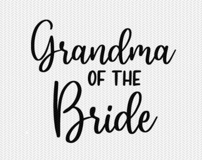 grandma of the bride wedding marriage svg dxf file instant download silhouette cameo cricut clip art commercial use cricut download