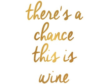 theres a chance this is wine clip art svg dxf jpeg png file instant download stencil monogram frame silhouette cameo cricut overlay