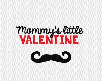 mommy's little valentine mustache svg dxf jpeg png file stencil monogram frame silhouette cameo cricut clip art commercial use