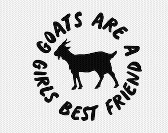 goats are a girls best friend dxf jpeg png file instant download stencil silhouette cameo cricut clip art commercial use