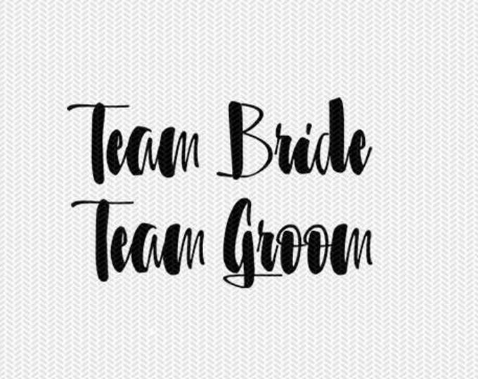 team bride team groom wedding svg dxf file instant download silhouette cameo cricut download clip art commercial use