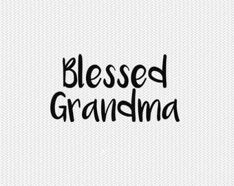 blessed grandma svg dxf jpeg png file stencil monogram frame silhouette cameo cricut clip art commercial use