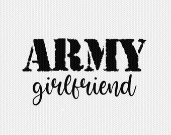 army girlfriend military svg dxf file stencil silhouette cameo cricut clip art commercial use