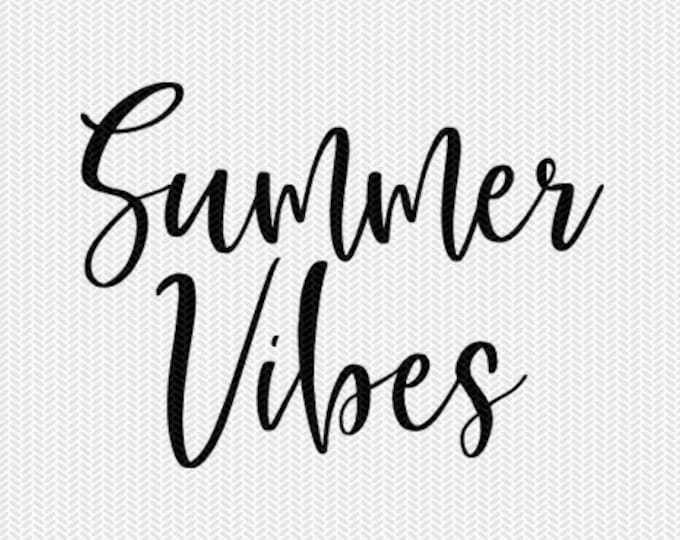 summer vibes svg dxf file instant download silhouette cameo cricut downloads clip art commercial use
