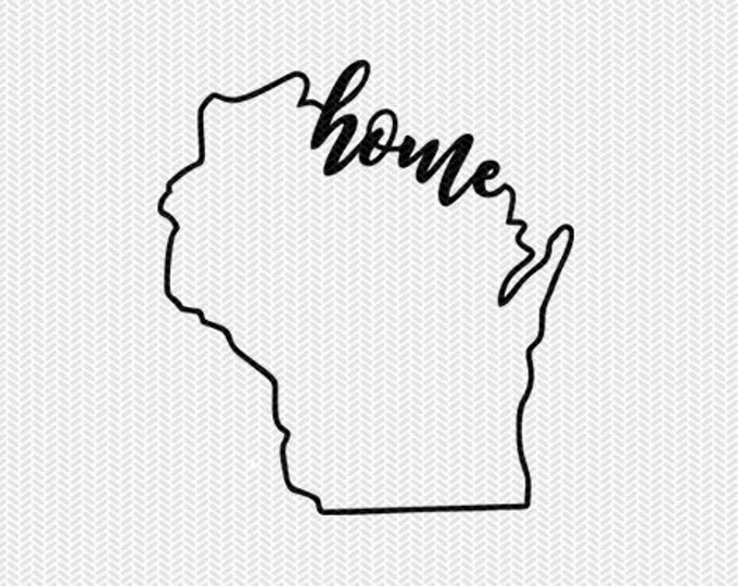 wisconsin home svg dxf file instant download stencil silhouette cameo cricut downloads cut file downloads clip art commercial use