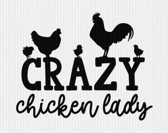 crazy chicken lady svg dxf file instant download stencil silhouette cameo cricut clip art animals commercial use cricut downloads
