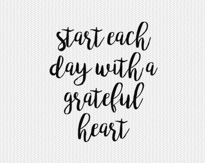start each day with a grateful heart svg dxf jpeg png file stencil monogram frame silhouette cameo cricut download clip art commercial use