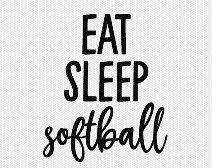 eat sleep softball repeat svg dxf file instant download silhouette cameo cricut clip art commercial use cricut download