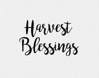 harvest blessings fall svg dxf file instant download silhouette cameo cricut clip art commercial use