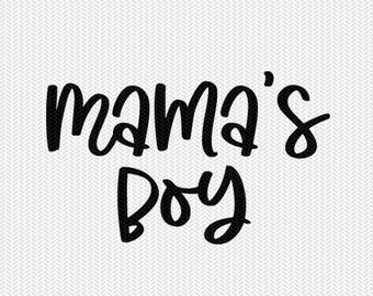 mama's boy svg dxf file instant download silhouette cameo cricut downloads clip art commercial use