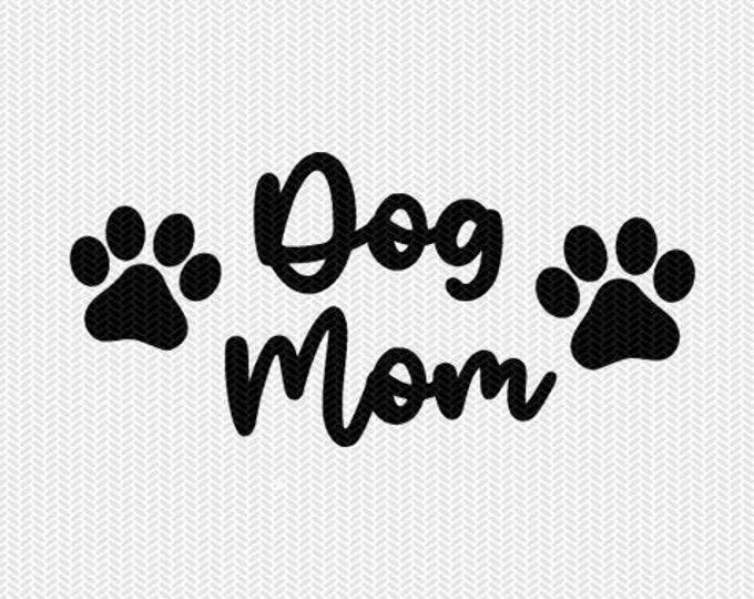 dog mom svg dxf file instant download stencil silhouette cameo cricut downloads cut file clip art commercial use
