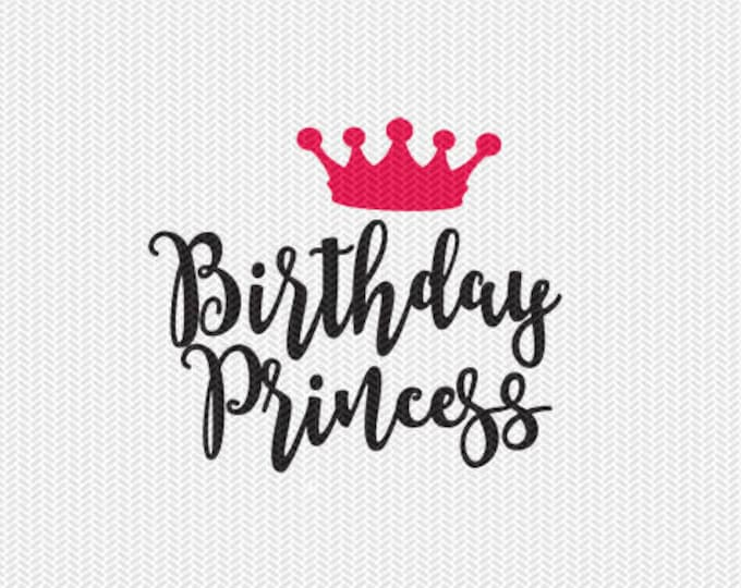 birthday princess svg dxf file instant download silhouette cameo cricut clip art commercial use