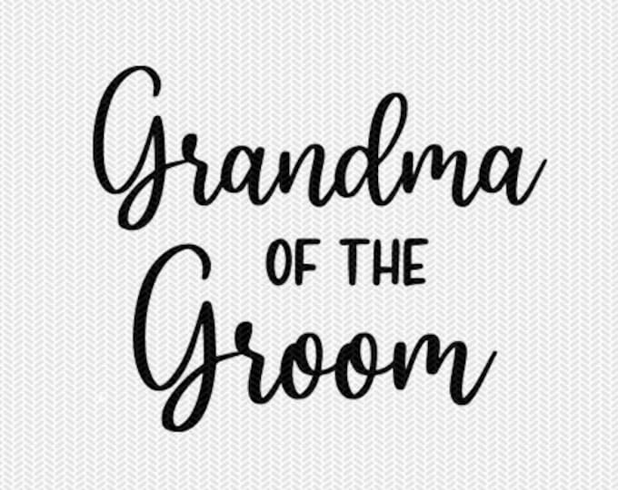 grandma of the groom wedding marriage svg dxf file instant download silhouette cameo cricut clip art commercial use cricut download
