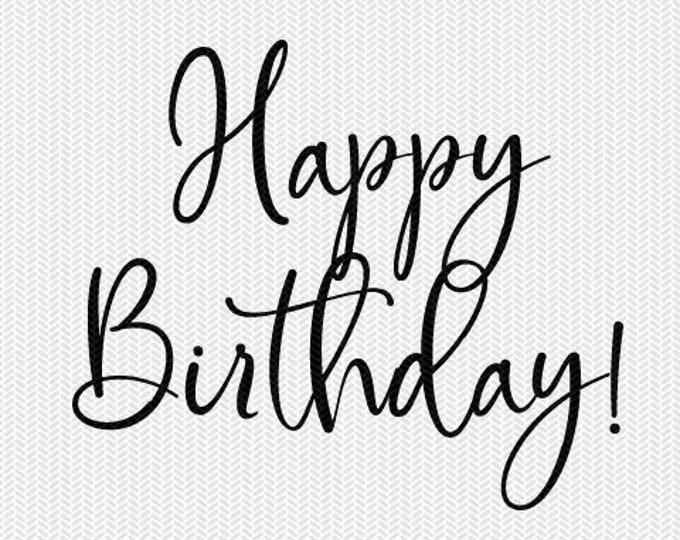 happy birthday svg dxf file instant download silhouette cameo cricut downloads clip art commercial use