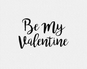 be my valentine svg dxf jpeg png file stencil monogram frame silhouette cameo cricut clip art commercial use