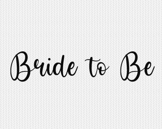 bride to be engagement svg dxf file instant download silhouette cameo cricut downloads clip art commercial use